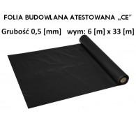 """Folia Budowlana 6x33 gr: 0,5 """"CE"""""""